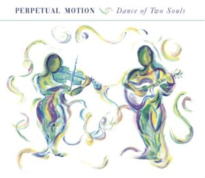 Album Review Dance of Two Souls Perpetual Motion