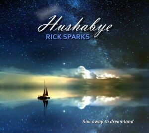 Album Review Hushabye Rick Sparks