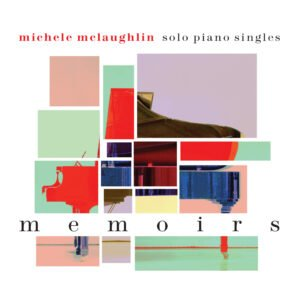 Album Review Memoirs Michele McLaughlin
