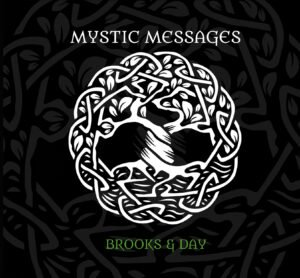 Album Review Mystic Messages Brooks & Day
