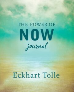 Book Review The Power of Now Journal Eckhart Tolle