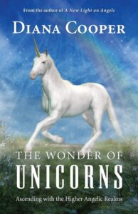 Book Review The Wonder of Unicorns Diana Cooper